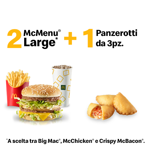 2 McMenu Large + 1 Panzerotti x3
